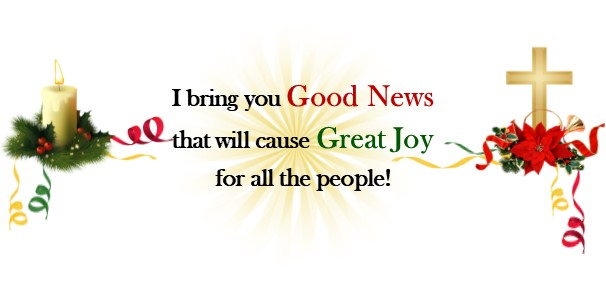 Good News, and Great Joy for All the People!